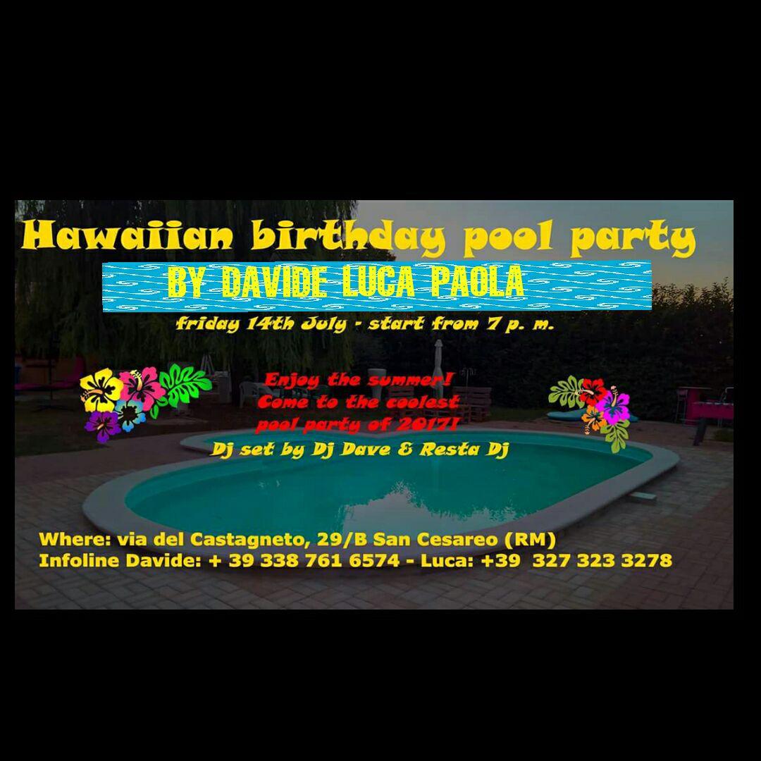 Hawaiian birthday pool party by Davide, Luca... e Paola!