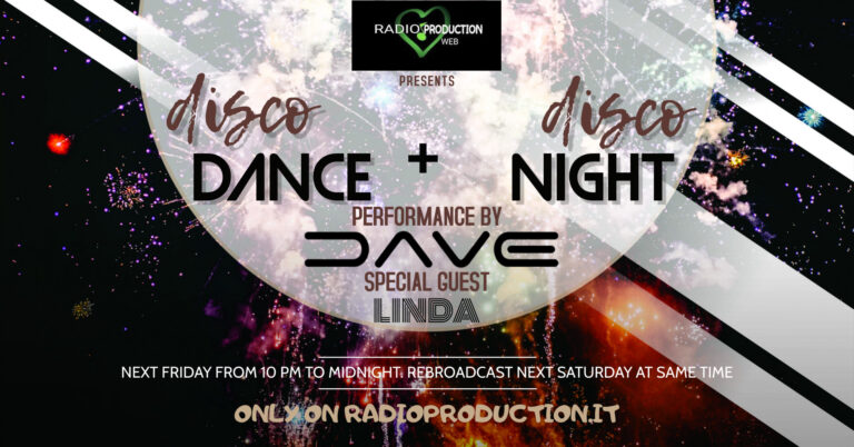 Disco DANCE + Disco NIGHT: a long night with Dj Dave & the special guest Linda